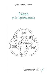 Jean-Daniel Causse : Lacan et le christianisme