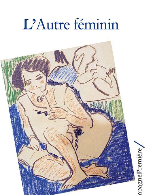 Rencontre avec Sylvie Sesé-Léger autour de son livre L'Autre féminin – Jeudi 6 octobre 2018 à Grenoble