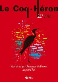Couverture de la revue Le Coq-héron 2016/4 N° 227