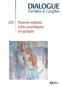 Couverture de la revue Dialogue N° 220